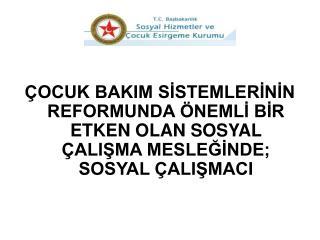 SOSYAL HİZMET EĞİTİMİ