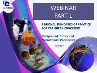 REGIONAL STANDARDS OF PRACTICE FOR CARIBBEAN EDUCATORS