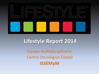 Lifestyle Report  2014