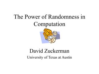 The Power of Randomness in Computation