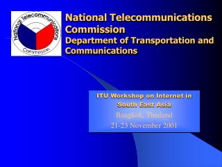 National Telecommunications  Commission Department of Transportation and Communications