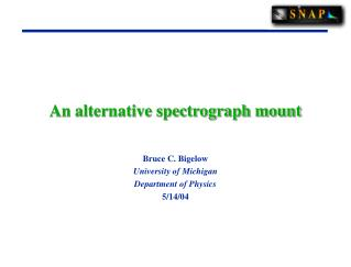 An alternative spectrograph mount
