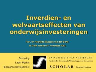 Inverdien- en welvaartseffecten van onderwijsinvesteringen