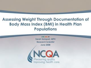 Assessing Weight Through Documentation of Body Mass Index (BMI) in Health Plan Populations