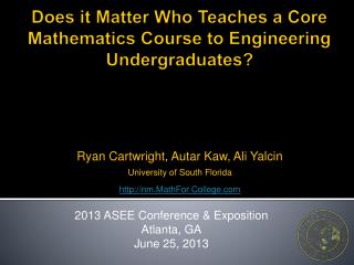 Does it  Matter Who Teaches  a  Core Mathematics Course  to  Engineering Undergraduates ?