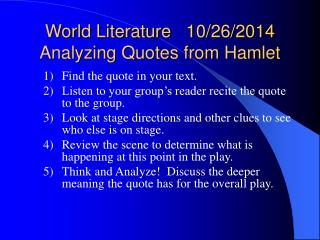 World Literature    10/26/2014 Analyzing Quotes from Hamlet
