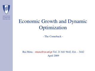 Economic Growth and Dynamic Optimization - The Comeback -