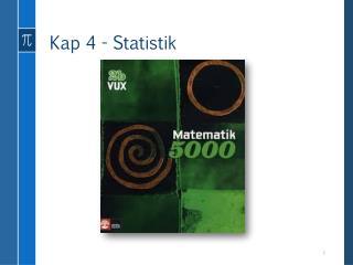 Kap 4 - Statistik
