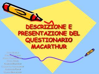 DESCRIZIONE E PRESENTAZIONE DEL QUESTIONARIO MACARTHUR