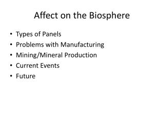 Affect on the Biosphere