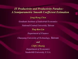 IT Productivity and Productivity Paradox:  A Semiparametric Smooth Coefficient Estimation