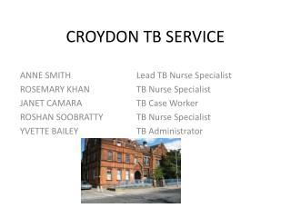 CROYDON TB SERVICE