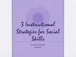 3 Instructional Strategies for Social Skills
