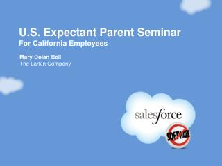 U.S. Expectant Parent Seminar For California Employees