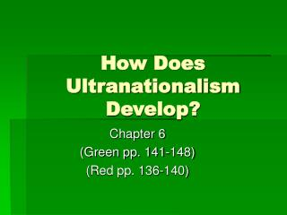 How Does Ultranationalism Develop?