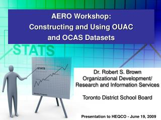 AERO Workshop: Constructing and Using OUAC  and OCAS Datasets