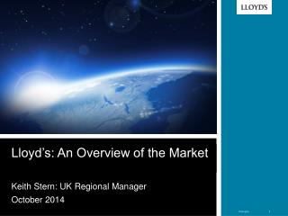 Lloyd�s: An Overview of the Market