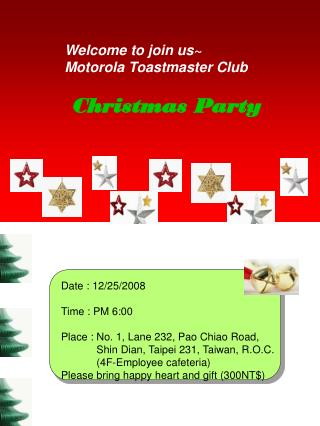 Welcome to join us~ Motorola Toastmaster Club Christmas Party