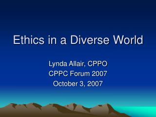 Ethics in a Diverse World