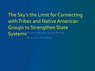 Building FASD State Systems Meeting Albuquerque New Mexico