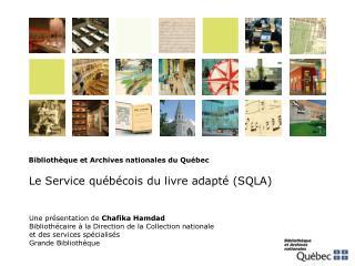 Une présentation de  Chafika Hamdad Bibliothécaire à la Direction de la Collection nationale