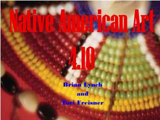 Native American Art 4.10