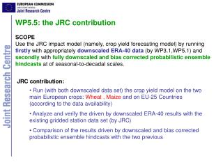 WP5.5: the JRC contribution