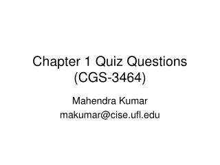 Chapter 1 Quiz Questions (CGS-3464)