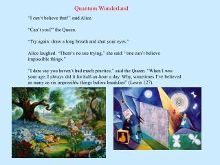 Quantum Wonderland