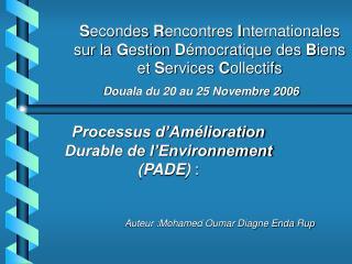 Secondes Rencontres Internationales sur la Gestion D mocratique des Biens et Services Collectifs