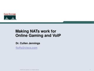 Making NATs work for  Online Gaming and VoIP