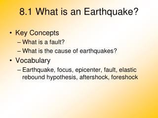 8.1 What is an Earthquake?