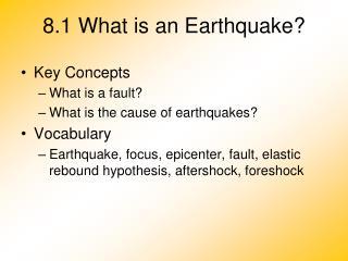 8.1 What is an Earthquake?
