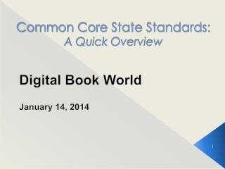 Common Core State Standards: A Quick Overview