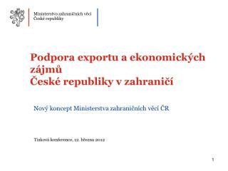 Podpora exportu a ekonomick ch z jmu  Cesk  republiky v zahranic