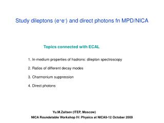 Study dileptons (e + e - ) and direct photons fn MPD/NICA