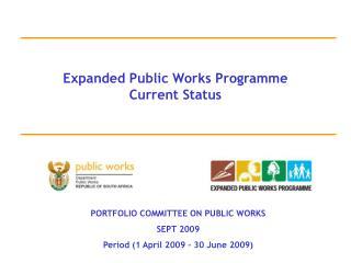 Expanded Public Works Programme Current Status