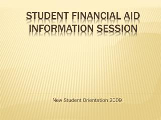 Student Financial Aid Information Session