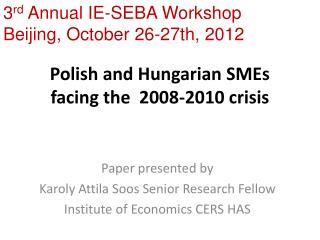Polish and Hungarian SMEs facing the  2008-2010 crisis