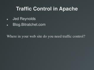 Traffic Control in Apache