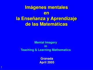 Mental Imagery in Teaching & Learning Mathematics