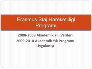 Erasmus Staj Hareketliligi  Programi