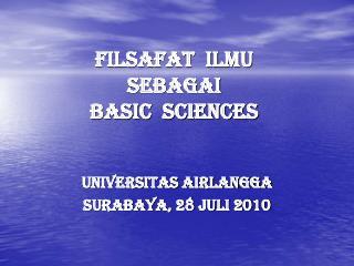 FILSAFAT  ILMU  sebagai  basic  sciences
