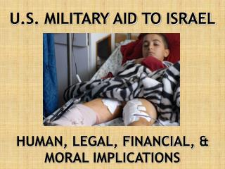 U.S. MILITARY AID TO ISRAEL