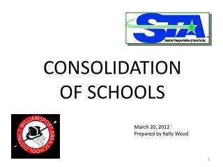 CONSOLIDATION OF SCHOOLS