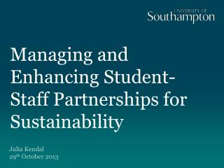 Managing and Enhancing Student-Staff Partnerships for Sustainability