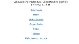 Language and Intercultural Understanding  example pathways 2014-15