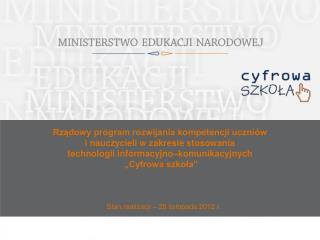 Stan realizacji – 20 listopada 2012 r.