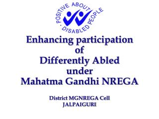 Enhancing participation  of  Differently Abled  under Mahatma Gandhi NREGA