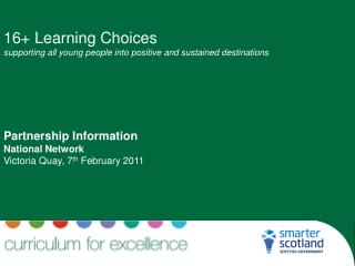 16+ Learning Choices supporting all young people into positive and sustained destinations
